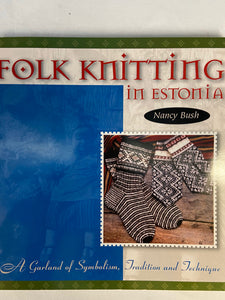 Folk Knitting in Estonia Nancy Bush Softcover1999