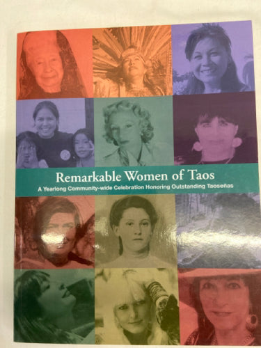 Remarkable Women of Taos New Mexico Softcover Book