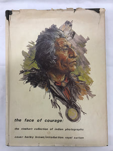 the face of courage:  the rinehart collection of indian photographs