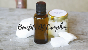 benefits of camphor