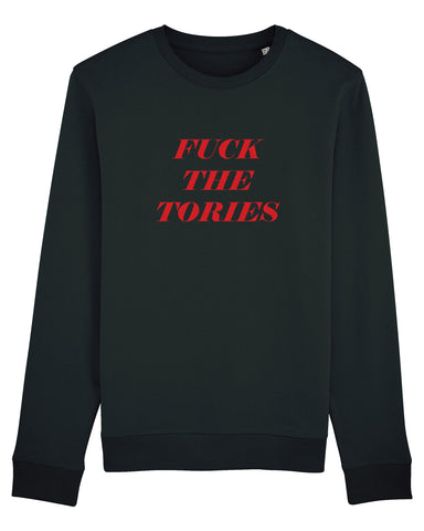 Fuck the Tories Sweatshirt