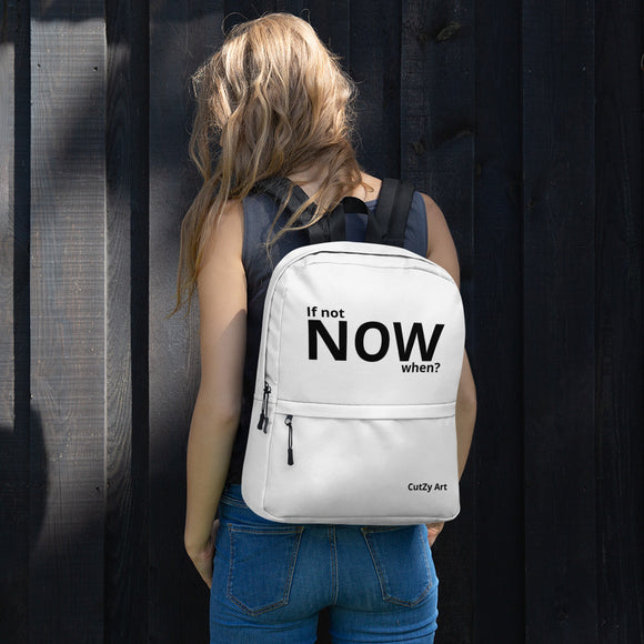If Not NOW, When? Unisex Black and White Backpack Fashion Backpack for Men and Women