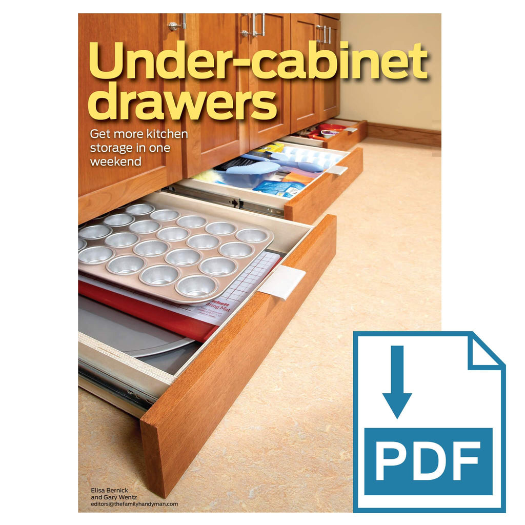 Kitchen Under-Cabinet Drawers - Lower - Family Handyman Shop