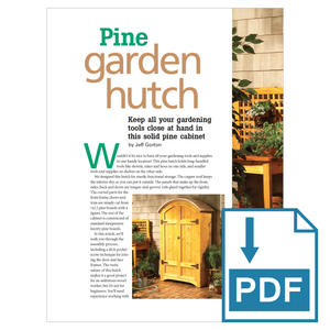 Pine Garden Hutch - Family Handyman Shop