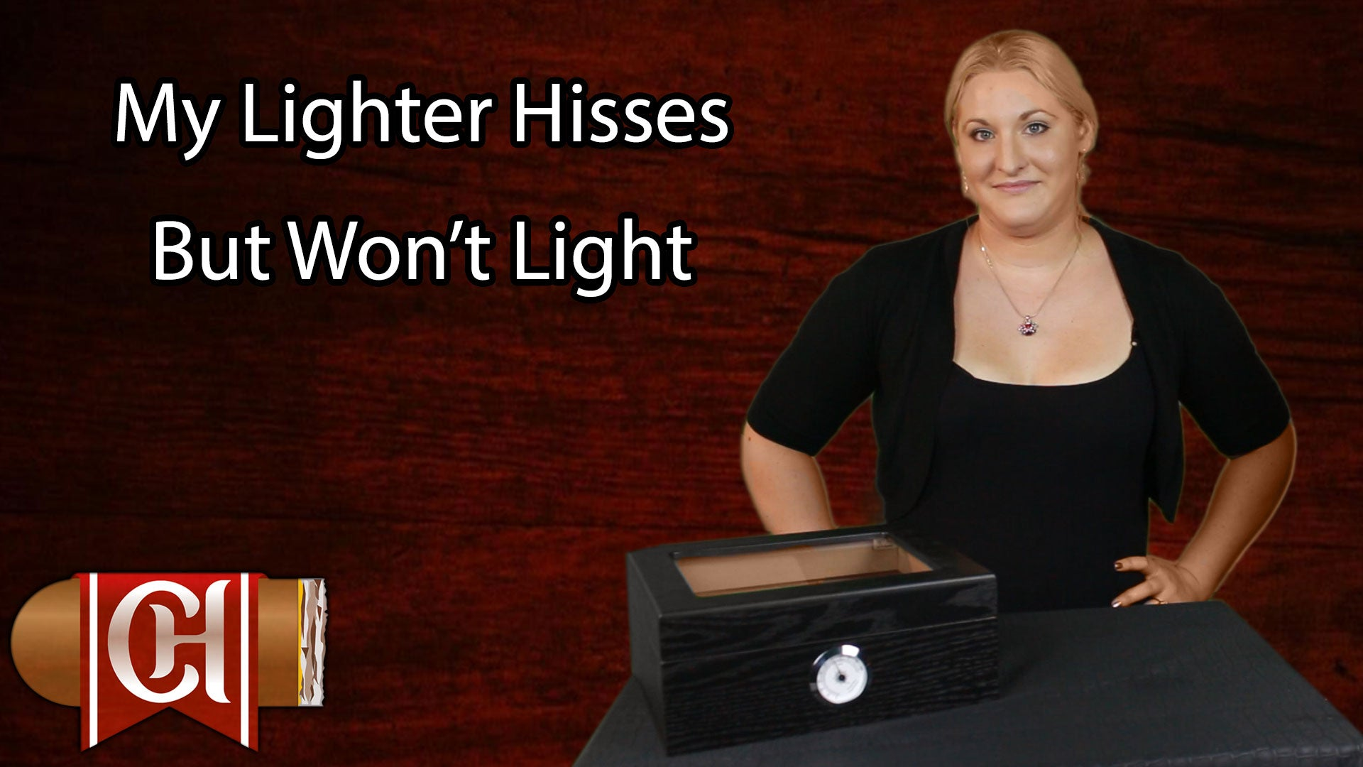 My Lighter Hisses But Won't Light - CheapHumidors