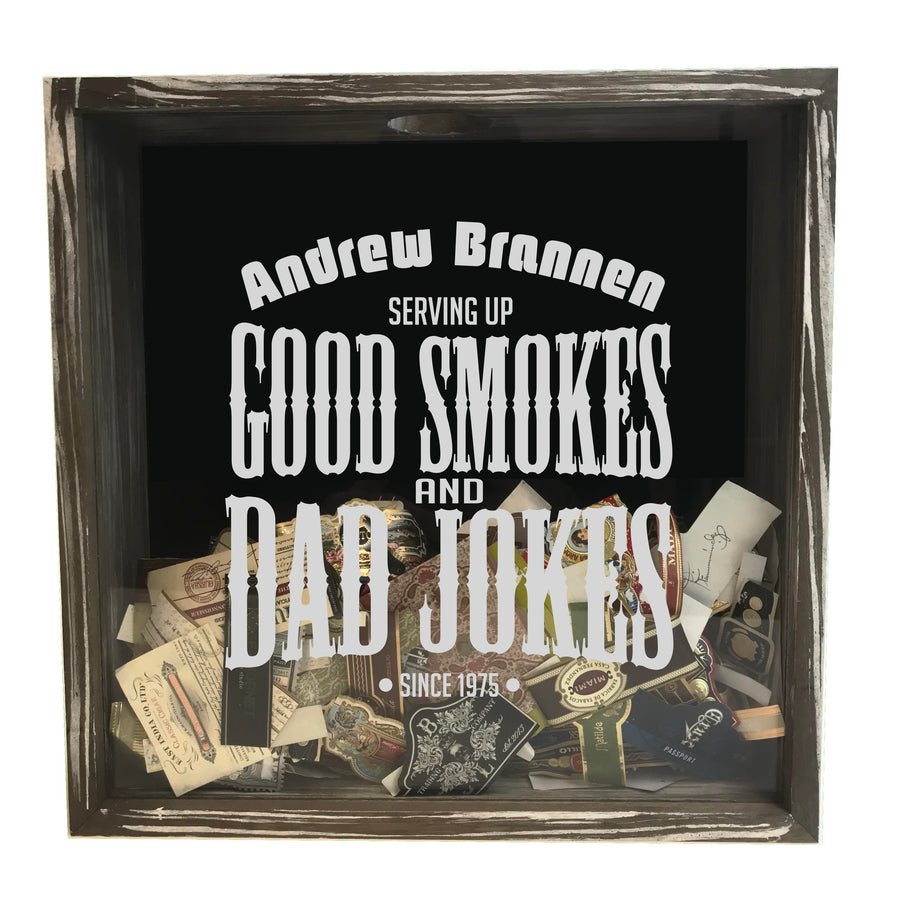 Personalized Acid Wash Cigar Band Shadow Box - Good Smokes & Dad Jokes