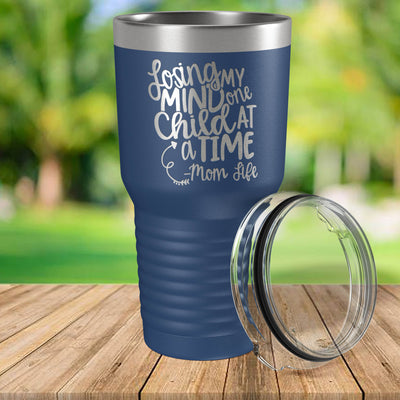 Losing My Mind One Child At A Time Engraved 30 oz Insulated Tumbler with Lid