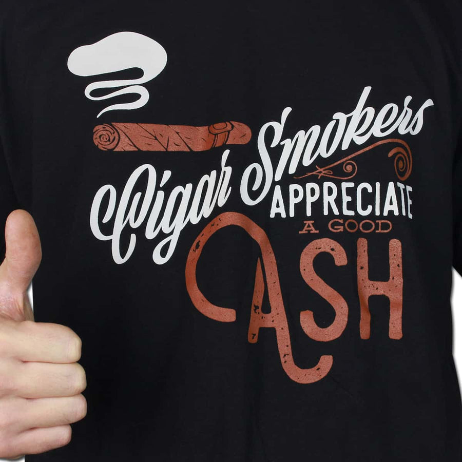 Cigar Smokers Appreciate a Good Ash T-Shirt