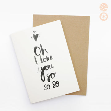 Oh I Love You Card