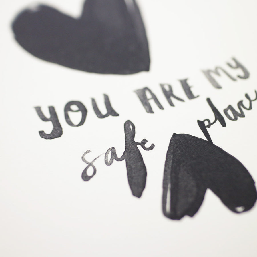 You Are My Safe Place Card