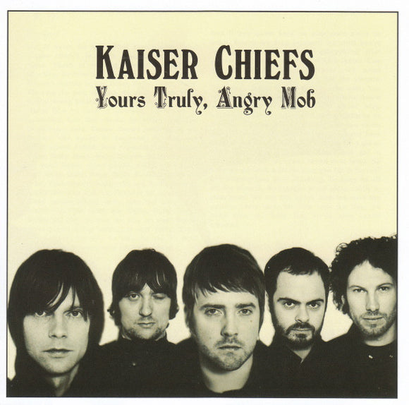 Kaiser Chiefs ‎– Yours Truly, Angry Mob-LP-Polydor- BUN122-LP-Muckypeg records