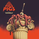 Pigs Pigs Pigs Pigs Pigs Pigs Pigs – Viscerals-LP-Rocket Recordings- -Muckypeg records