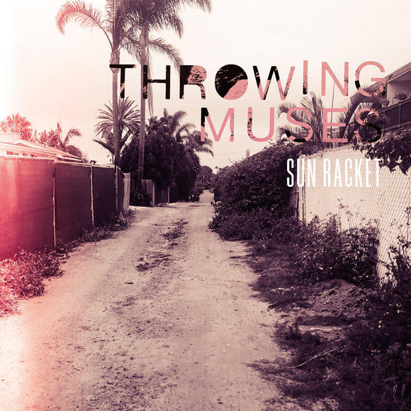 Throwing Muses - Sun Racket-LP-Fire Records- -Muckypeg records