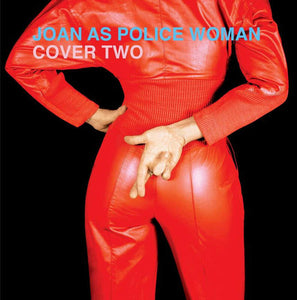 Joan As Police Woman - Cover Two-LP-Sweet Police- JAPW2LP-Muckypeg records