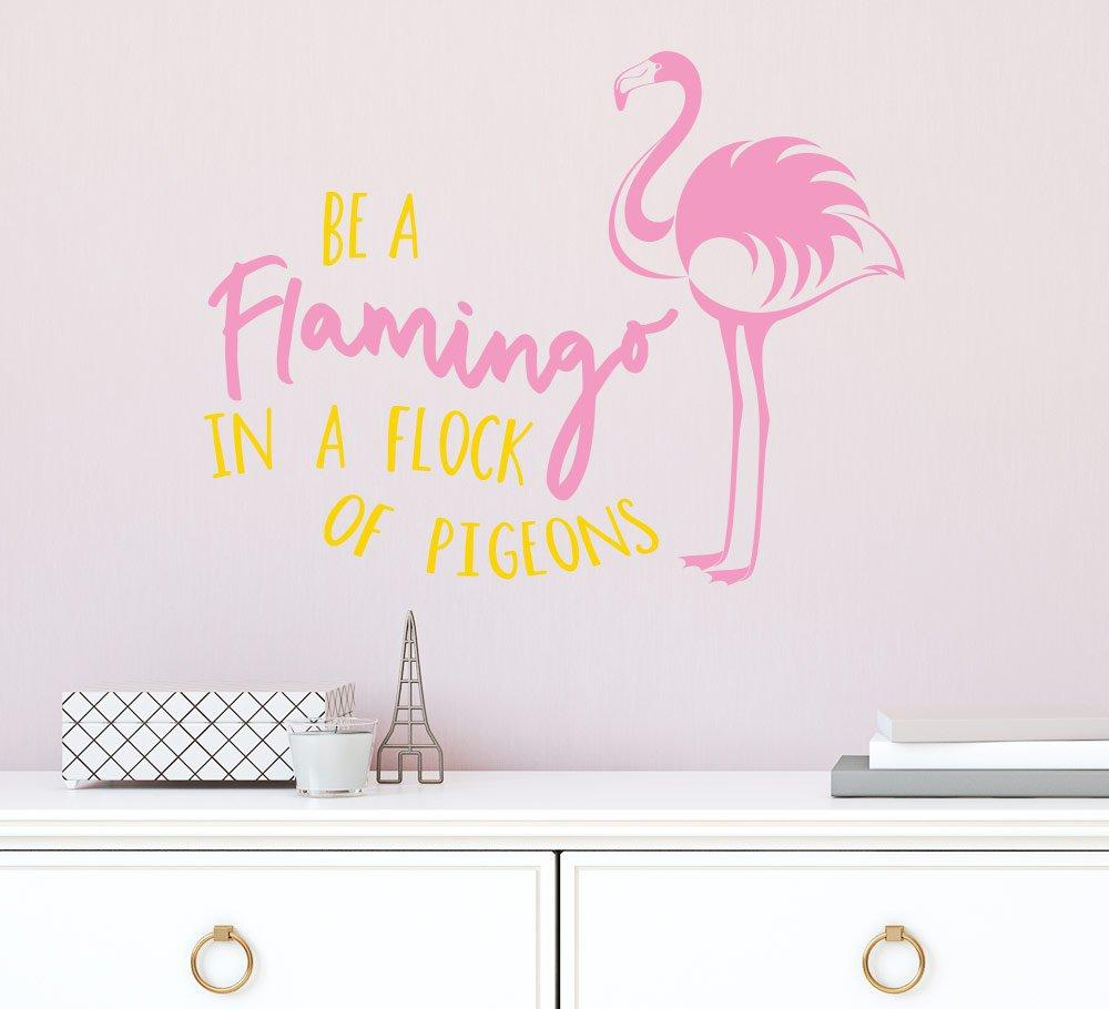 Be a flamingo in a flock of pigeons wall sticker