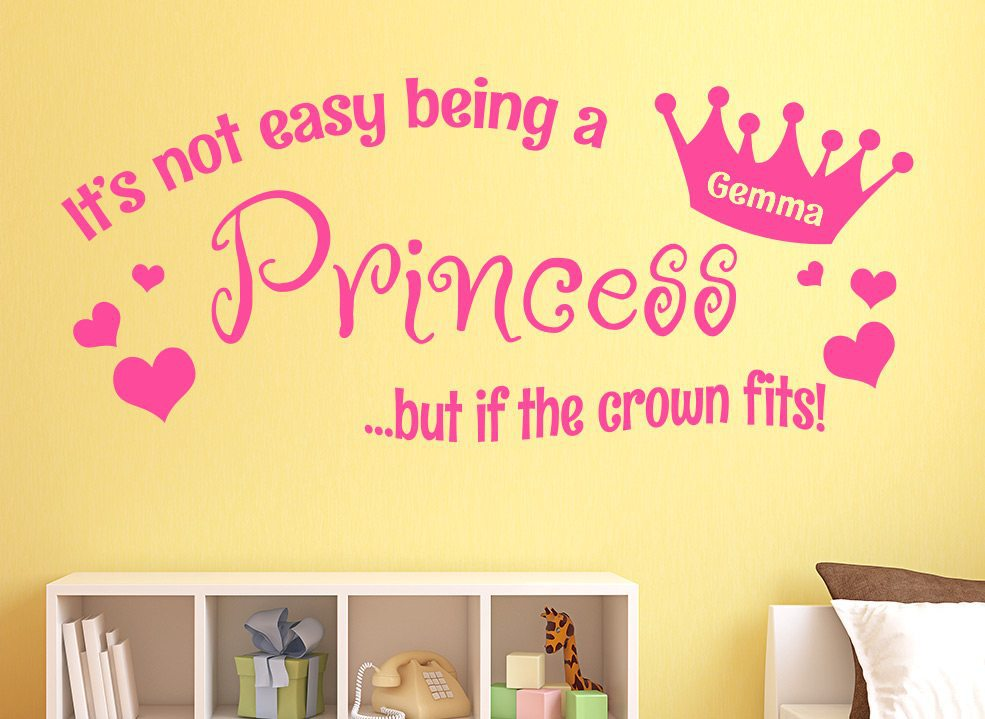 Not Easy Being A Princess Personalised Wall Sticker
