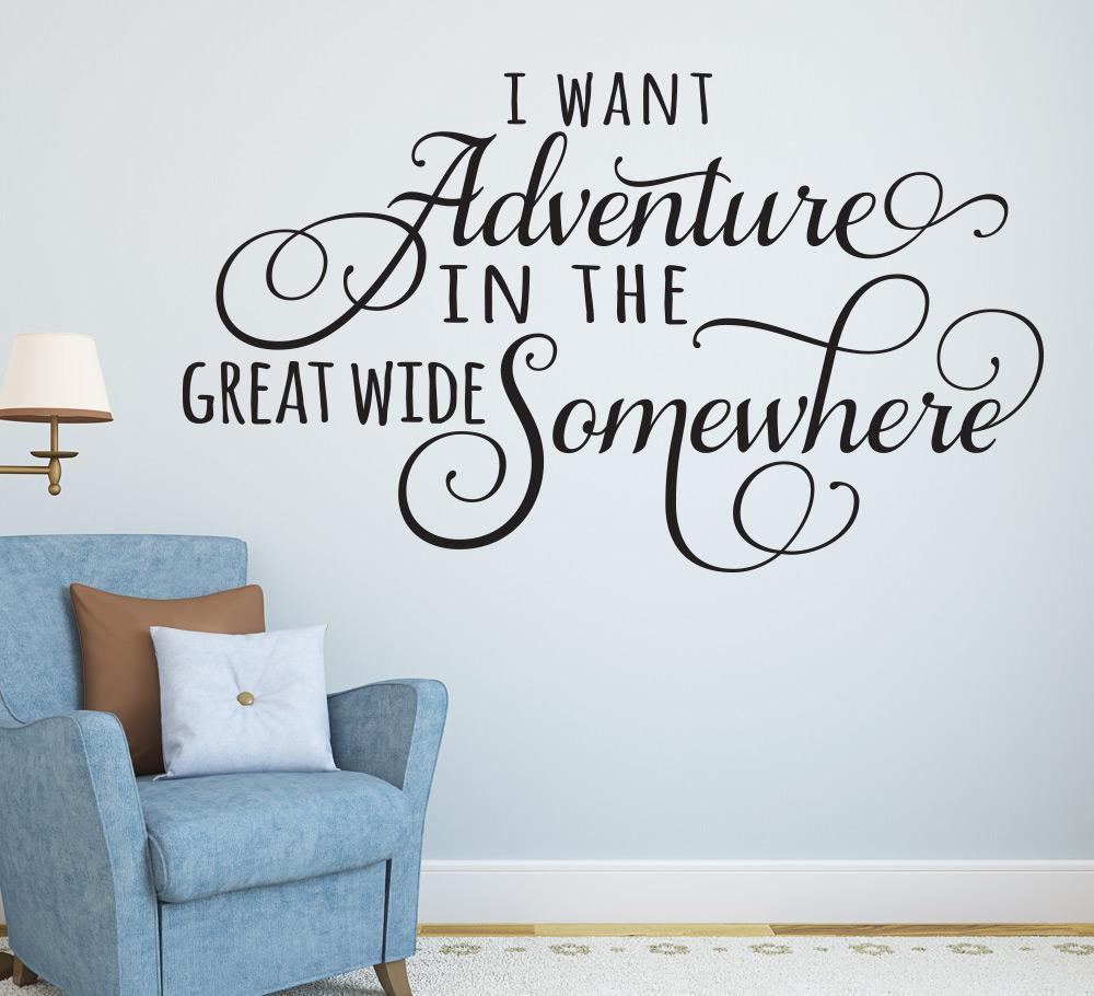 Adventure In Great Wide Somewhere Wall Sticker Quote Smarty Walls
