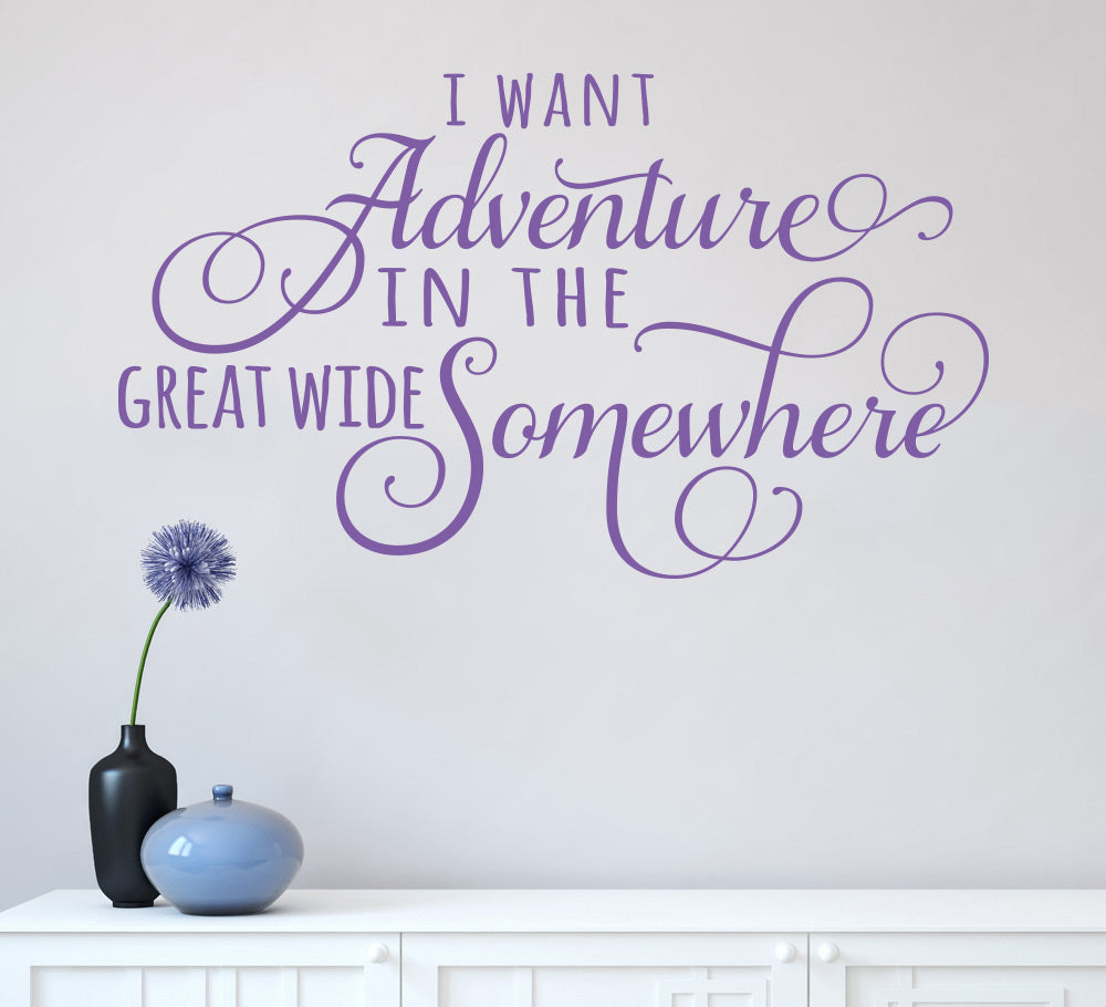 Adventure in Great Wide Somewhere Wall Sticker Quote