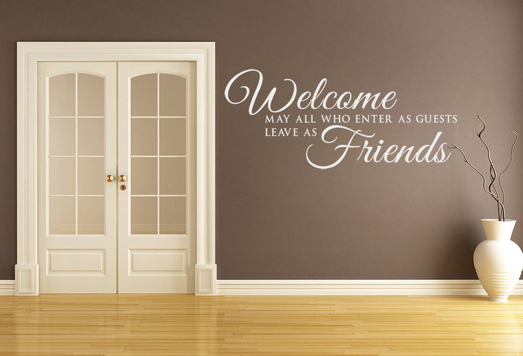 Guests Welcome Friends Wall Art Sticker