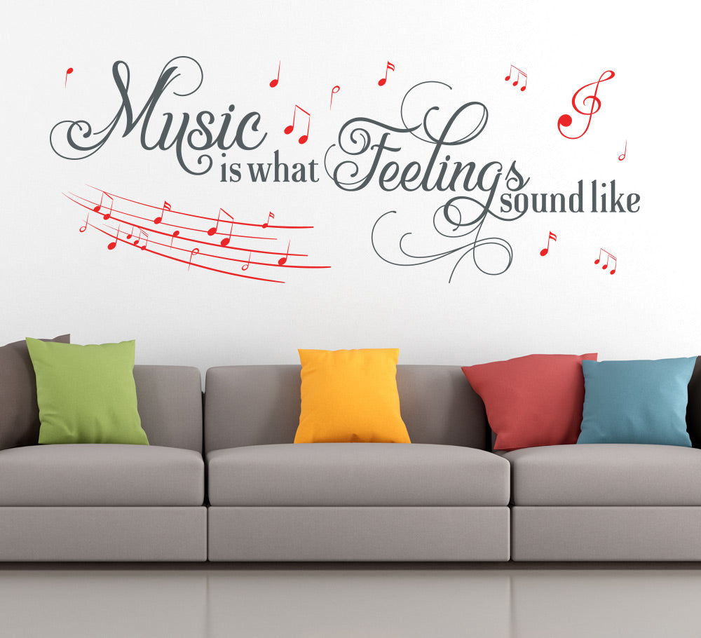 Music Is What Feelings Sound Like Wall Sticker