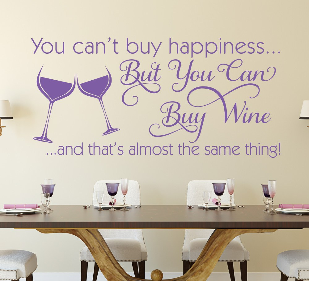 You Cant Buy Happiness Wine Wall Art Sticker