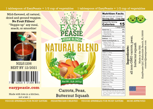 Product Label: Natural Blend, EasyPeasie Dried Veggie Blends. Unique blend of non-GMO vegetable powders (carrots, peas, butternut squash).