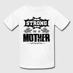 Mother'S Day Mom Is Strong Tee Shirt For Kid