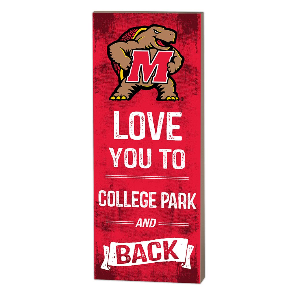 7x18 Logo Love You To Maryland Terrapins
