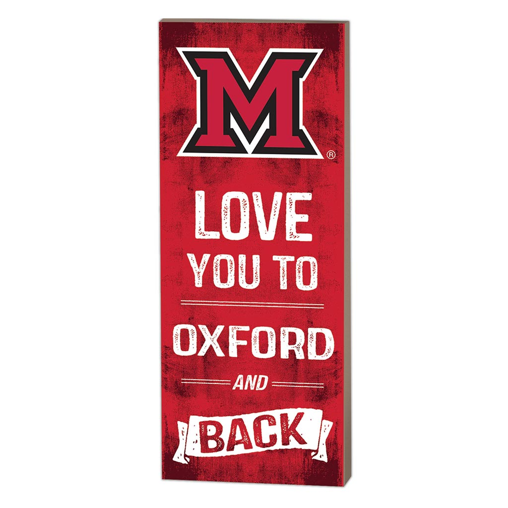 7x18 Logo Love You To Miami of Ohio Redhawks