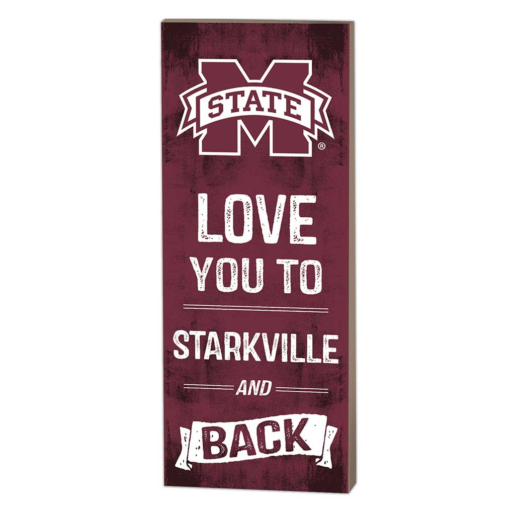 7x18 Logo Love You To Mississippi State Bulldogs