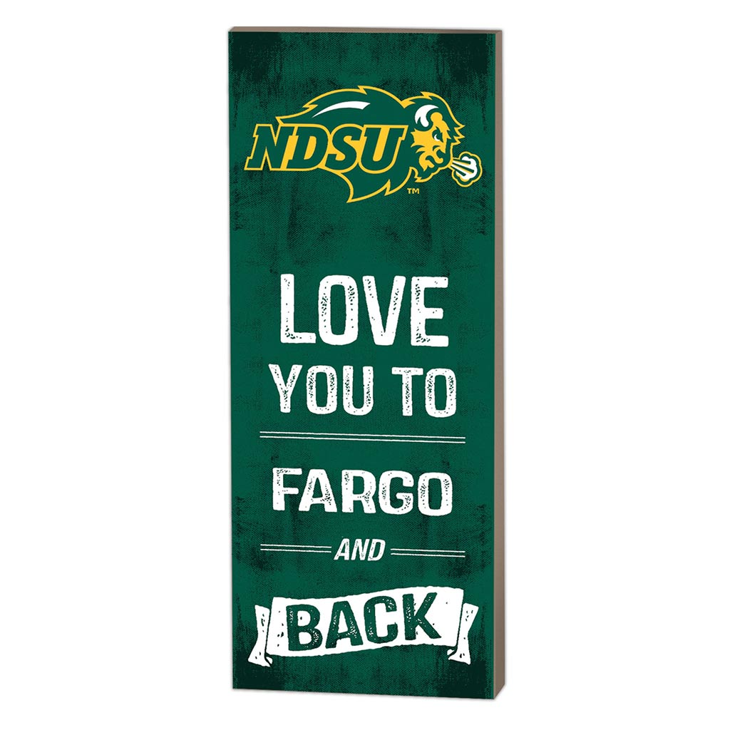 7x18 Logo Love You To North Dakota State Bison