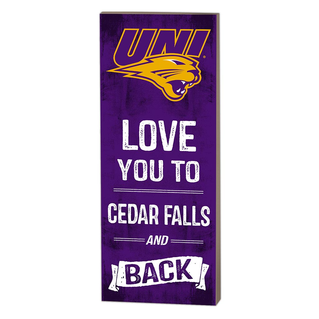 7x18 Logo Love You To Northern Iowa Panthers