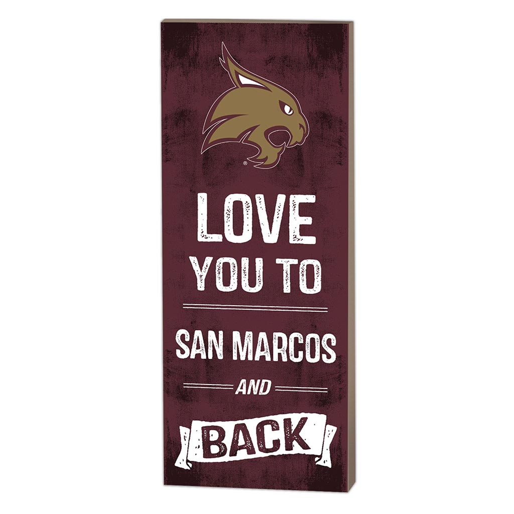 7x18 Logo Love You To Texas State Bobcats