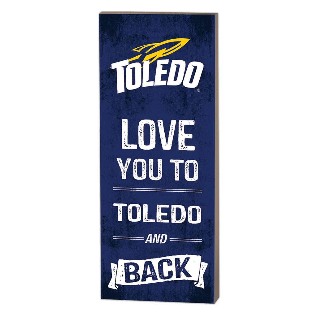 7x18 Logo Love You To Toledo Rockets