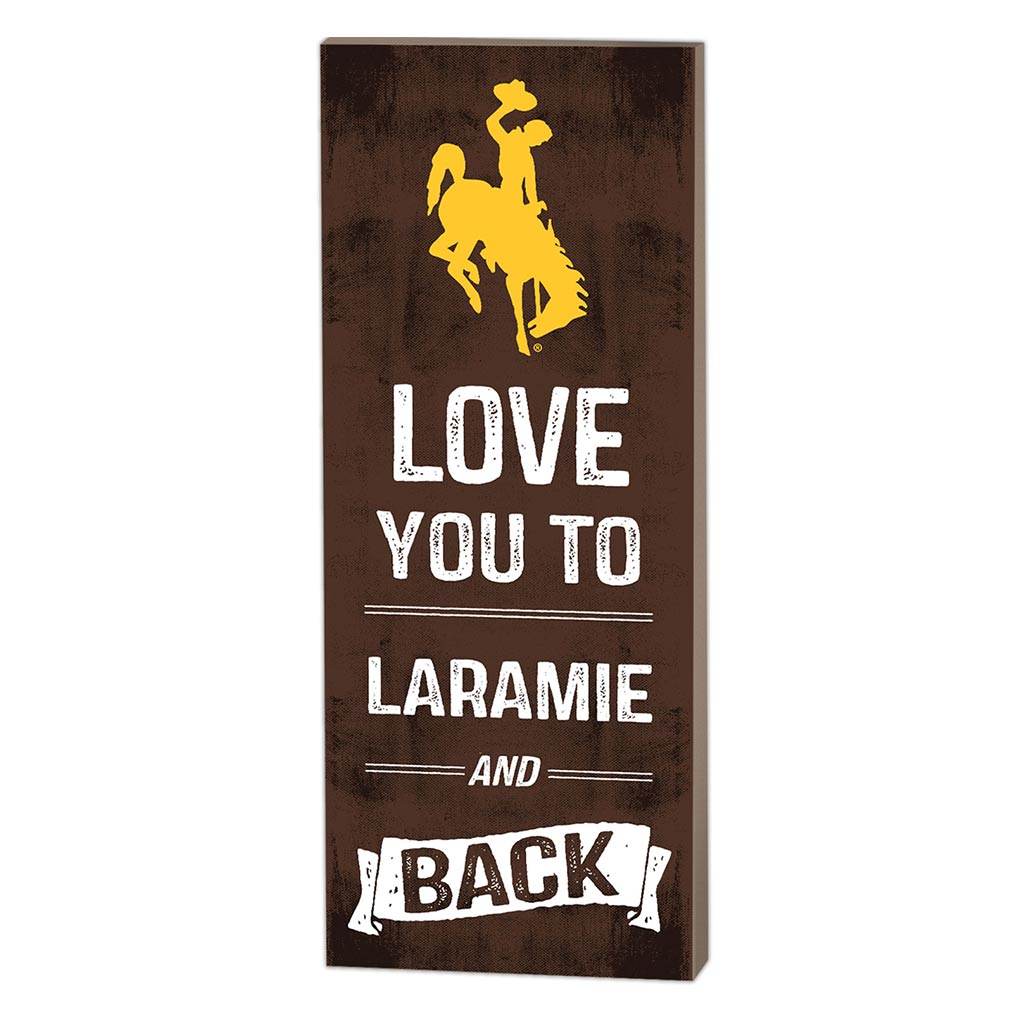 7x18 Logo Love You To Wyoming Cowboys