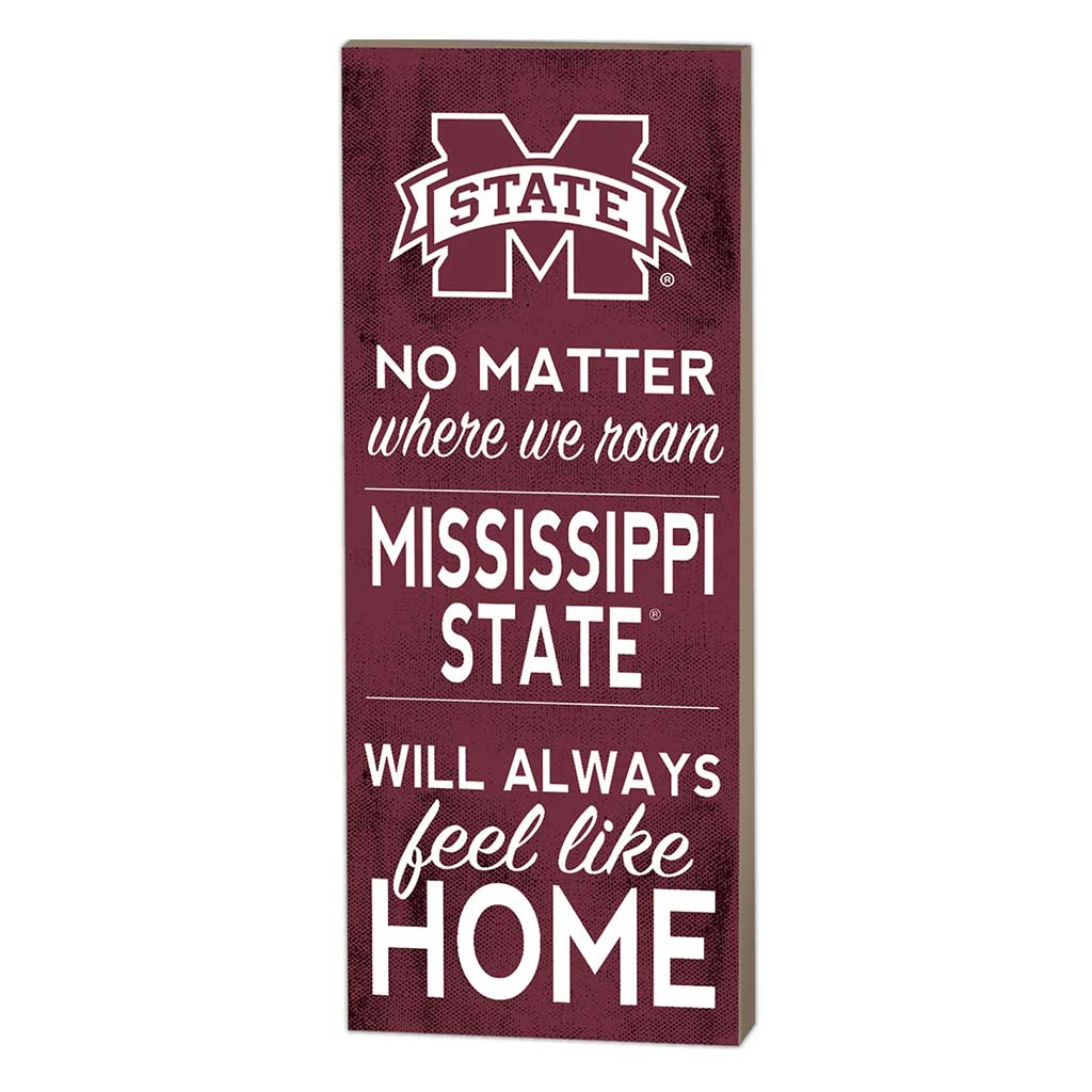 7x18 No Matter Where Mississippi State Bulldogs