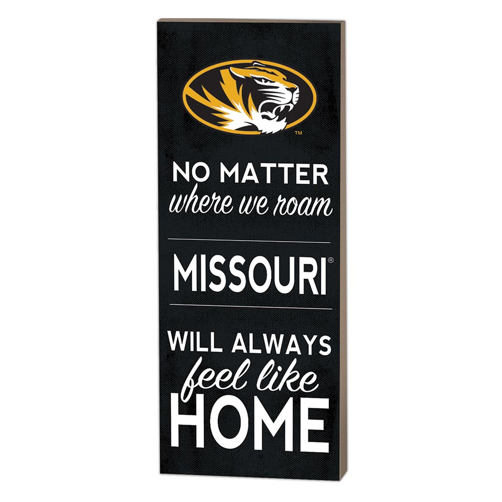7x18 No Matter Where Missouri Tigers