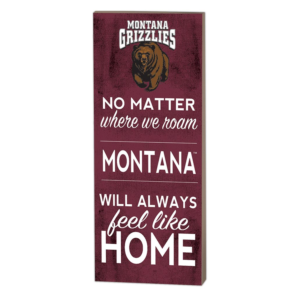 7x18 No Matter Where Montana Grizzlies