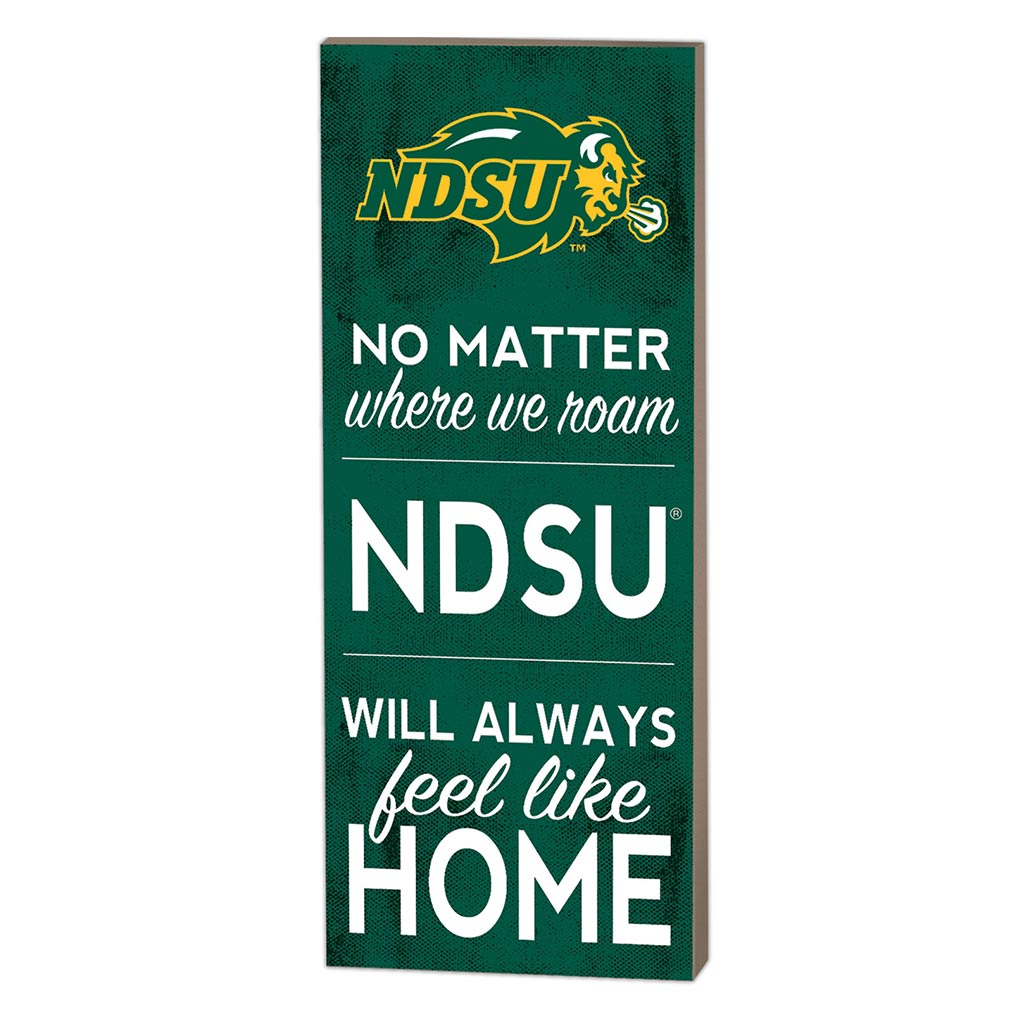 7x18 No Matter Where North Dakota State Bison