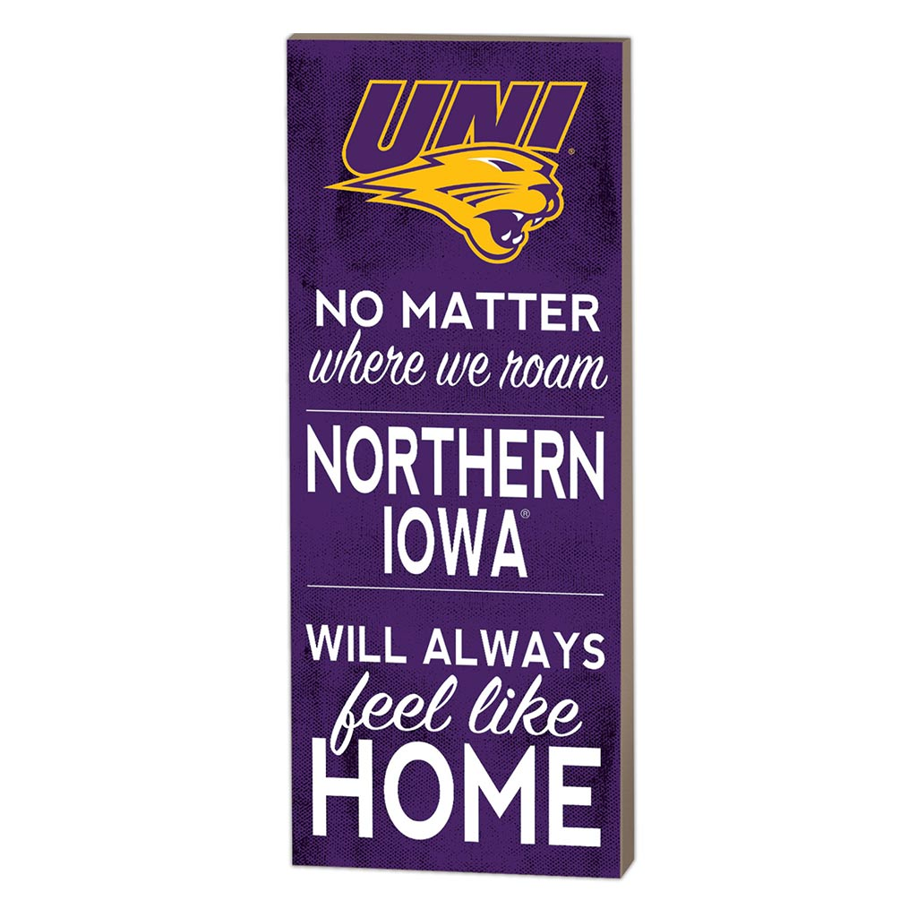 7x18 No Matter Where Northern Iowa Panthers