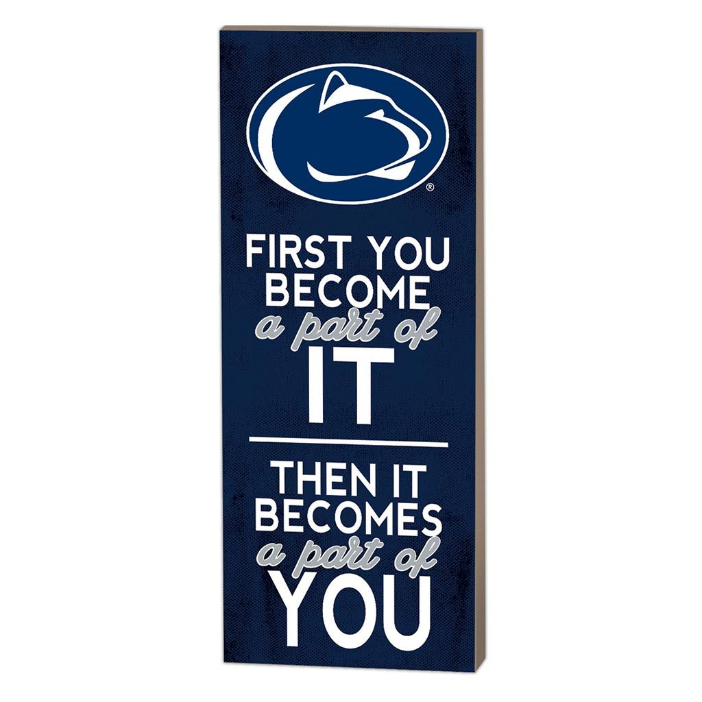 7x18 First You Become Penn State Nittany Lions