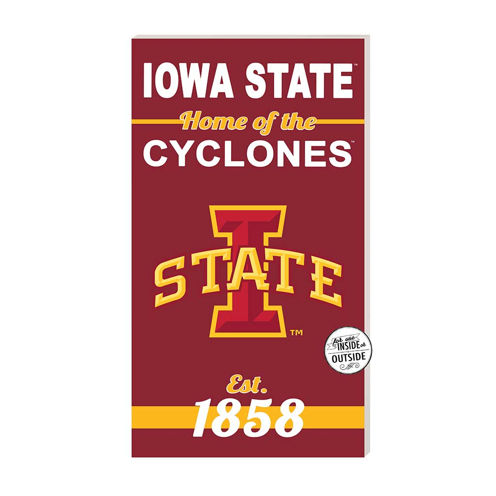 11x20 In\Outdoor Sign Home of the Iowa State Cyclones
