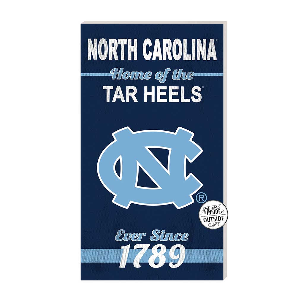 11x20 In\Outdoor Sign Home of the North Carolina (Chapel Hill) Tar Heels