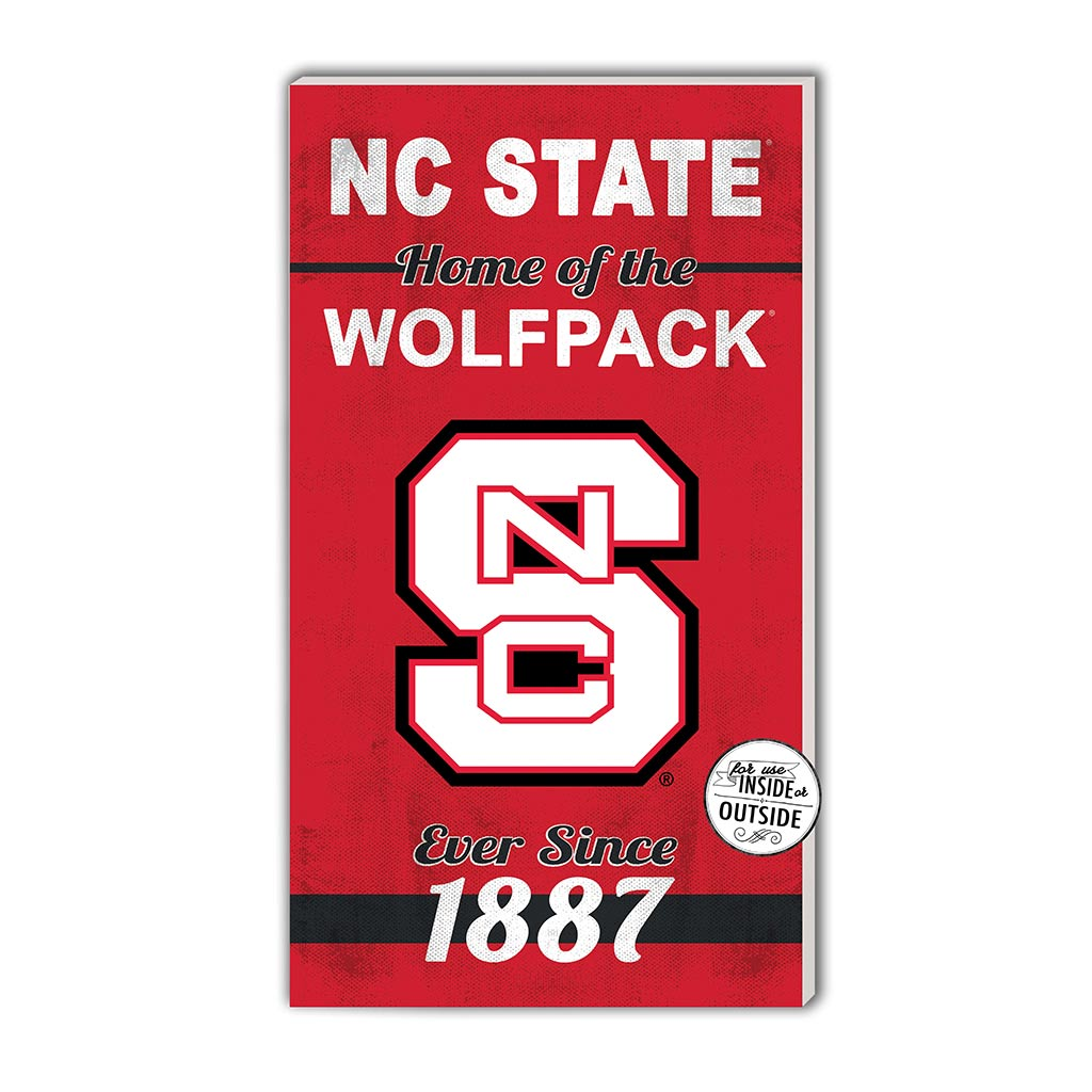 11x20 In\Outdoor Sign Home of the North Carolina State Wolfpack