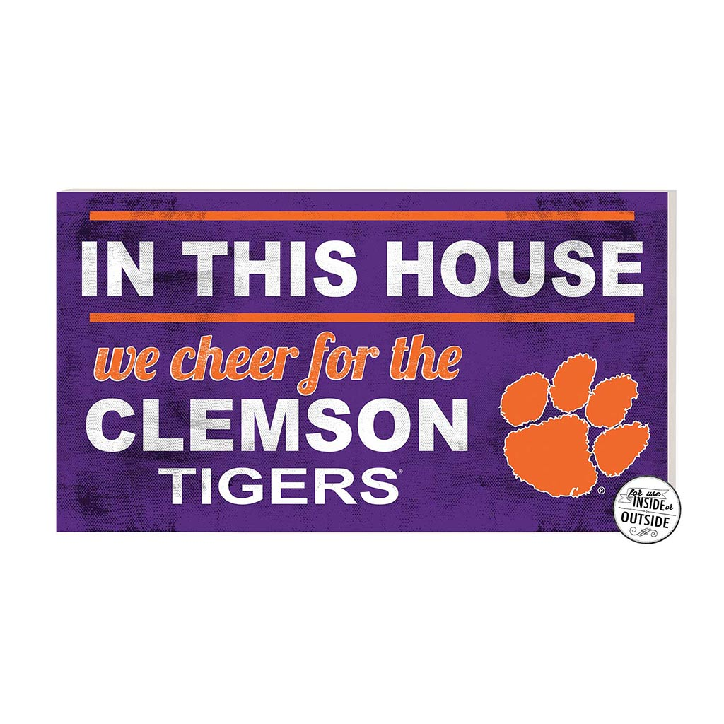 20x11 In\Outdoor Sign In This House Clemson Tigers