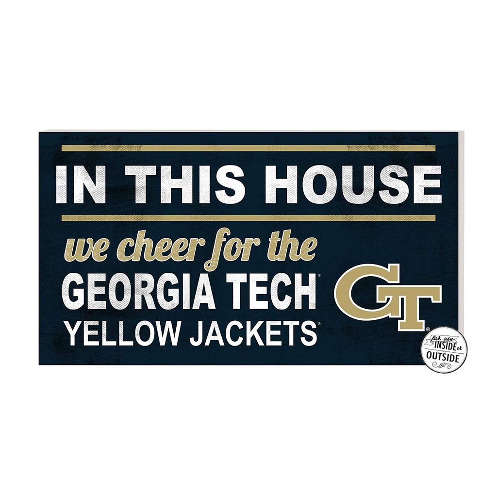 20x11 In\Outdoor Sign In This House Georgia Tech Yellow Jackets