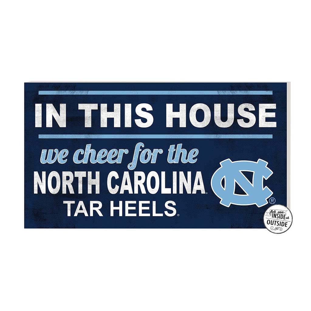 20x11 In\Outdoor Sign In This House North Carolina (Chapel Hill) Tar Heels