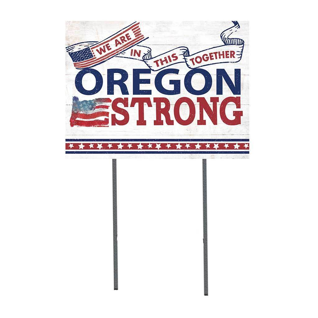 Oregon Strong Lawn Sign