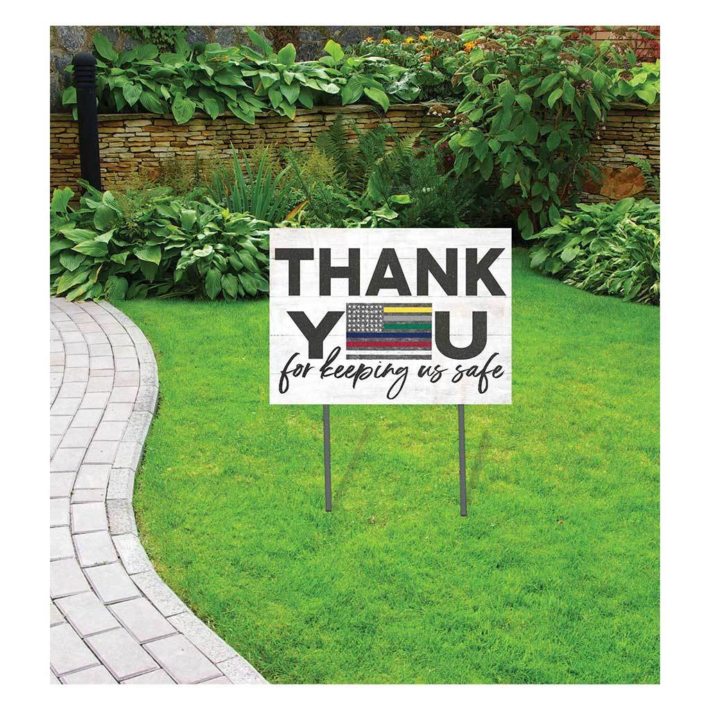 Thank You for Keeping Us Safe Lawn Sign