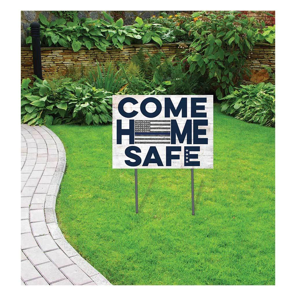 Come Home Safe Blue Line Police Lawn Sign